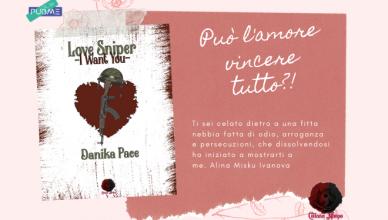 Nuova Uscita! LOVE SNIPER -I want You- di Danika Pace